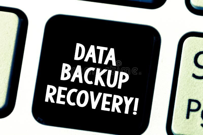 Word writing text Data Backup Recovery. Business concept for the process of backing up data in case of a loss Keyboard. Key Intention to create computer message royalty free stock photography
