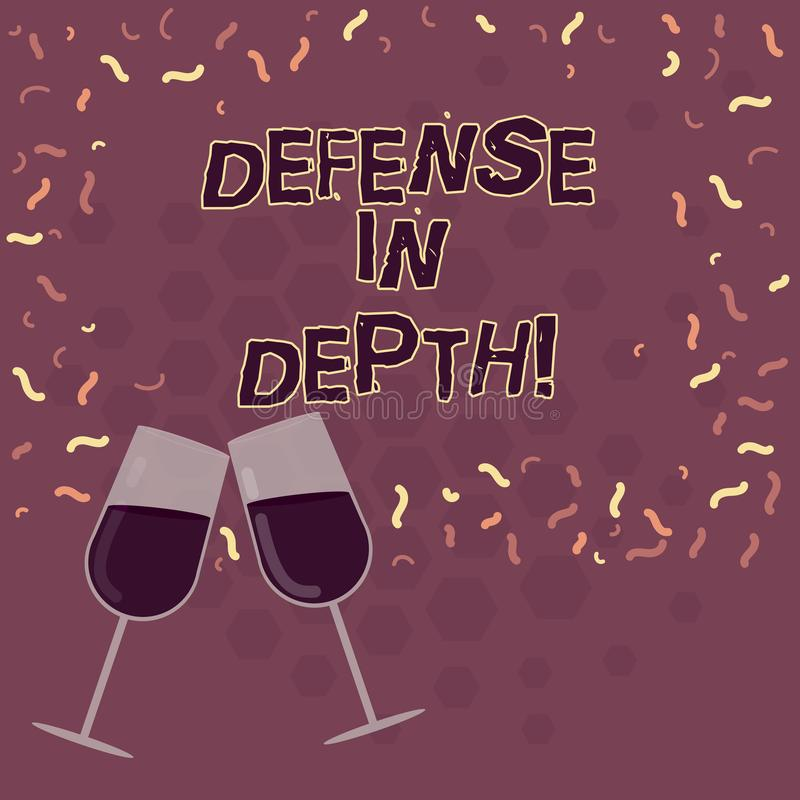 Word writing text Defense In Depth. Business concept for arrangement defensive lines or fortifications defend others. Filled Wine Glass Toasting for Celebration vector illustration