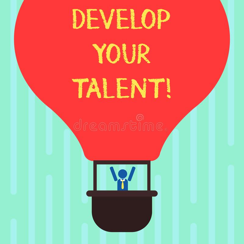 Word writing text Develop Your Talent. Business concept for improve natural aptitude or skill with effort and time Hu. Analysis Dummy Arms Raising inside royalty free illustration