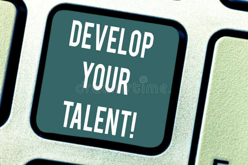 Word writing text Develop Your Talent. Business concept for improve natural aptitude or skill with effort and time. Keyboard key Intention to create computer royalty free illustration