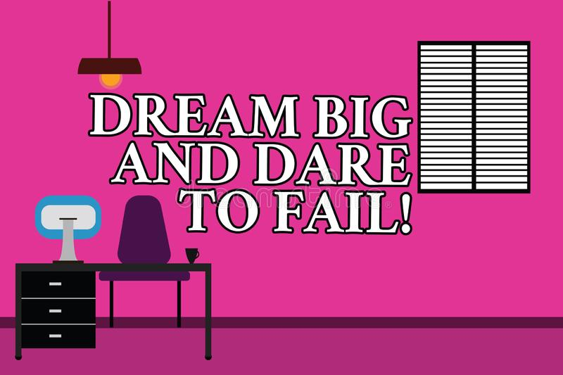 Word writing text Dream Big And Dare To Fail. Business concept for Motivation inspiration prepare to make mistakes Work Space stock illustration
