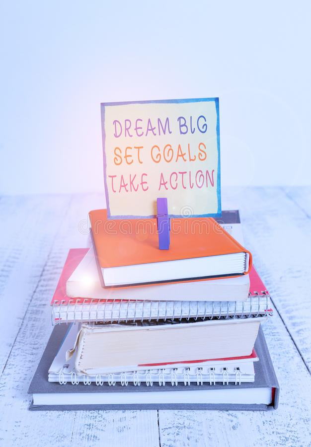 Word writing text Dream Big Set Goals Take Action. Business concept for Motivation to follow your dreams Inspiration. Word writing text Dream Big Set Goals Take royalty free stock photo