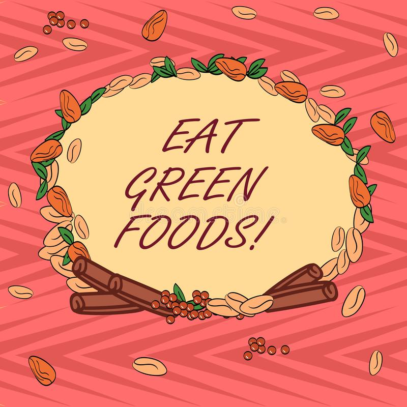 Word writing text Eat Green Foods. Business concept for Eating more vegetables healthy diet vegetarian veggie. Demonstrating Wreath Made of Different Color royalty free illustration