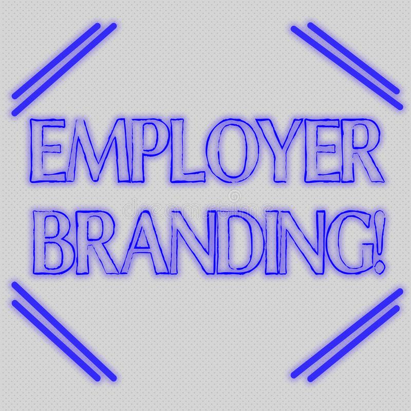 Word writing text Employer Branding. Business concept for process of articulating your company s is unique message vector illustration