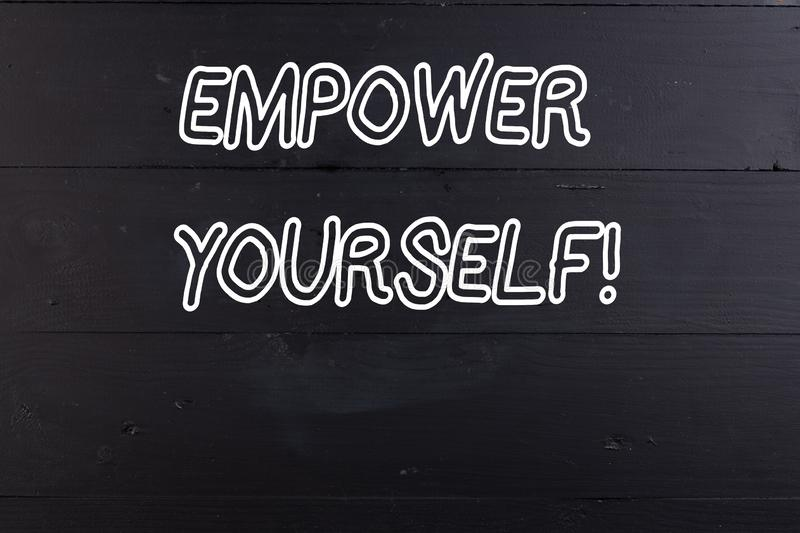 Word writing text Empower Yourself. Business concept for taking control of our life setting goals and making choices. Word writing text Empower Yourself royalty free stock images