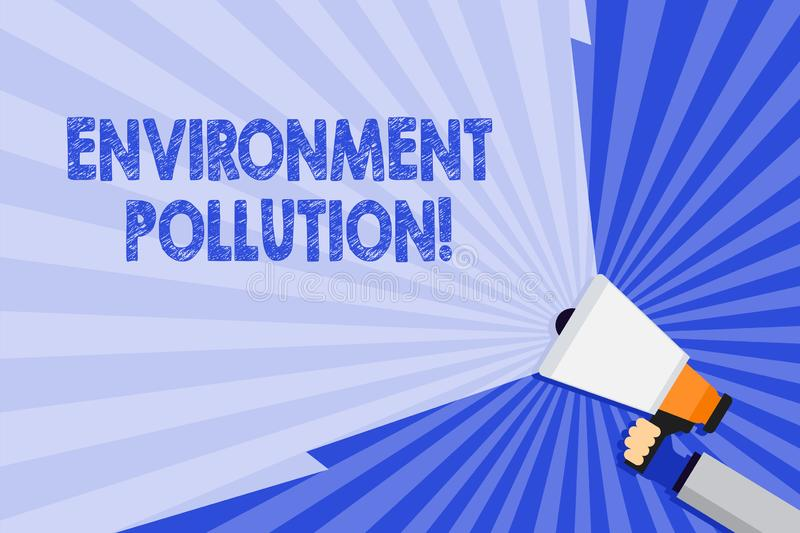 Word writing text Environment Pollution. Business concept for The contaminants into the natural environment Hand Holding. Word writing text Environment Pollution vector illustration