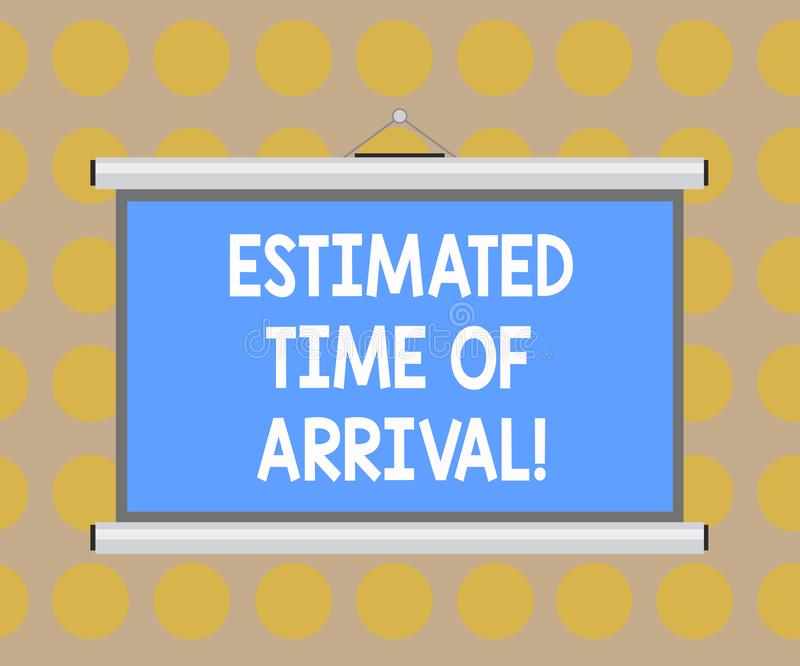 Word writing text Estimated Time Of Arrival. Business concept for Hours at which a flight is supposed to arrive Blank. Portable Wall Hanged Projection Screen vector illustration