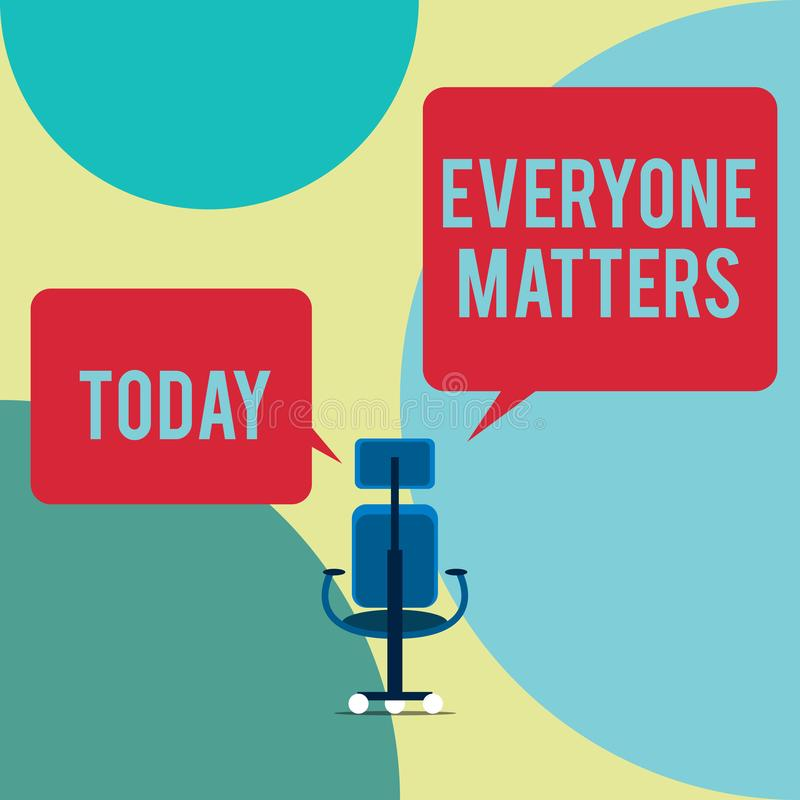 Word writing text Everyone Matters. Business concept for all the showing have right to get dignity and respect Executive. Word writing text Everyone Matters royalty free illustration