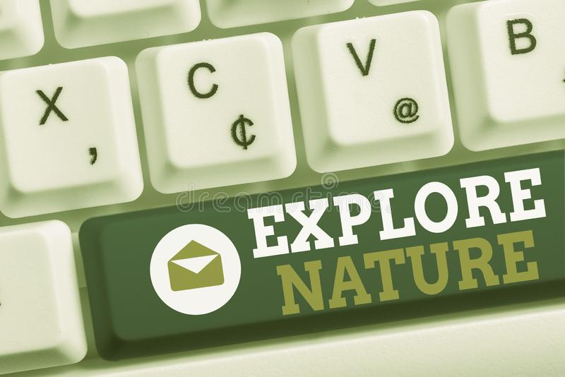 Word writing text Explore Nature. Business concept for Reserve Campsite Conservation Expedition Safari park White pc. Word writing text Explore Nature. Business stock photo