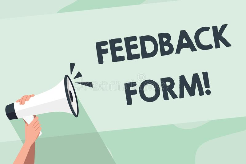 Word writing text Feedback Form. Business concept for way in which customer comment about product is obtained Human Hand royalty free illustration