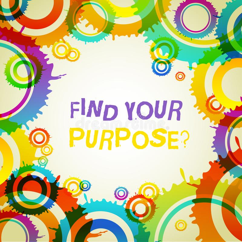 Word writing text Find Your Purpose question. Business concept for reason for something is done or for which exists. Word writing text Find Your Purpose vector illustration