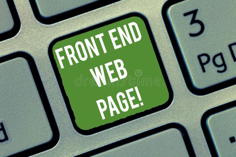 Word writing text Front End Web Page. Business concept for Converting data into graphical interface for users Keyboard stock photo