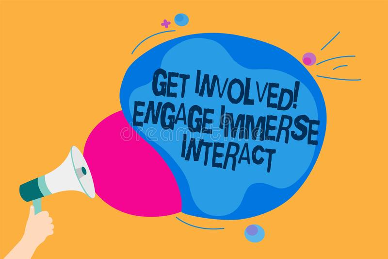 Word writing text Get Involved Engage Immerse Interact. Business concept for Join Connect Participate in the project Man holding M royalty free illustration