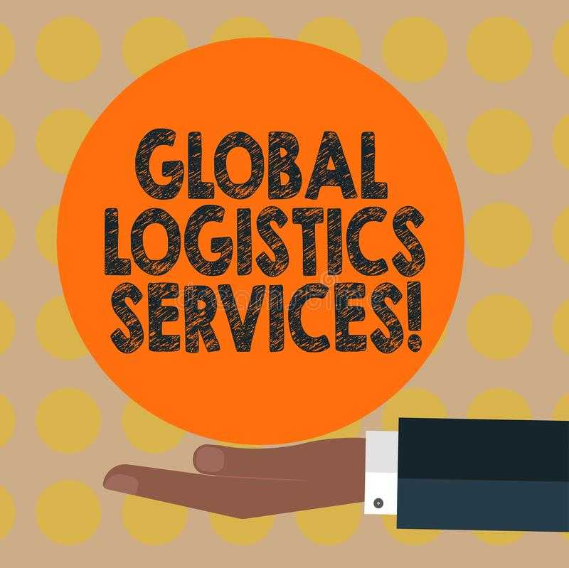 Word writing text Global Logistics Services. Business concept for Connects critical components of the supply chain Hu analysis. Hand in Suit Offering Blank stock photography