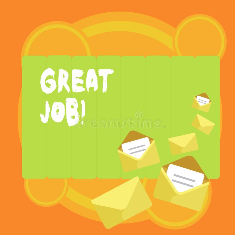 Word writing text Great Job. Business concept for used praising someone for something they have done very well Closed. Word writing text Great Job. Business royalty free illustration