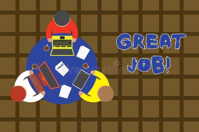 Word writing text Great Job. Business concept for used praising someone for something they have done very well Working. Word writing text Great Job. Business royalty free illustration