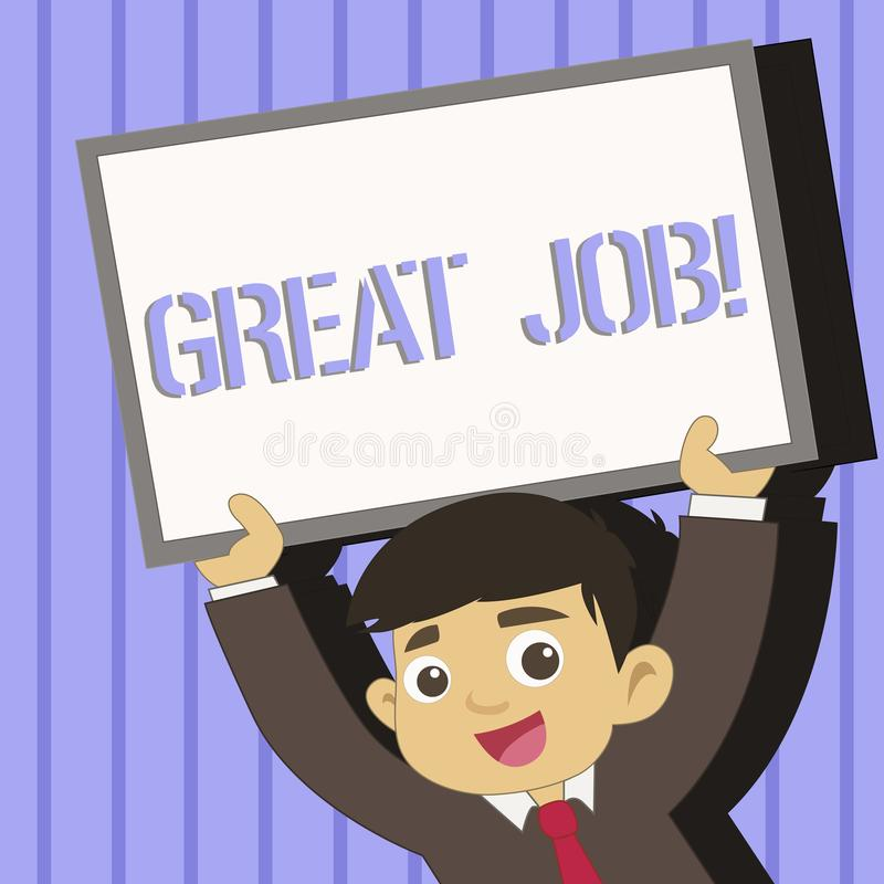 Word writing text Great Job. Business concept for used praising someone for something they have done very well Young. Word writing text Great Job. Business photo stock illustration