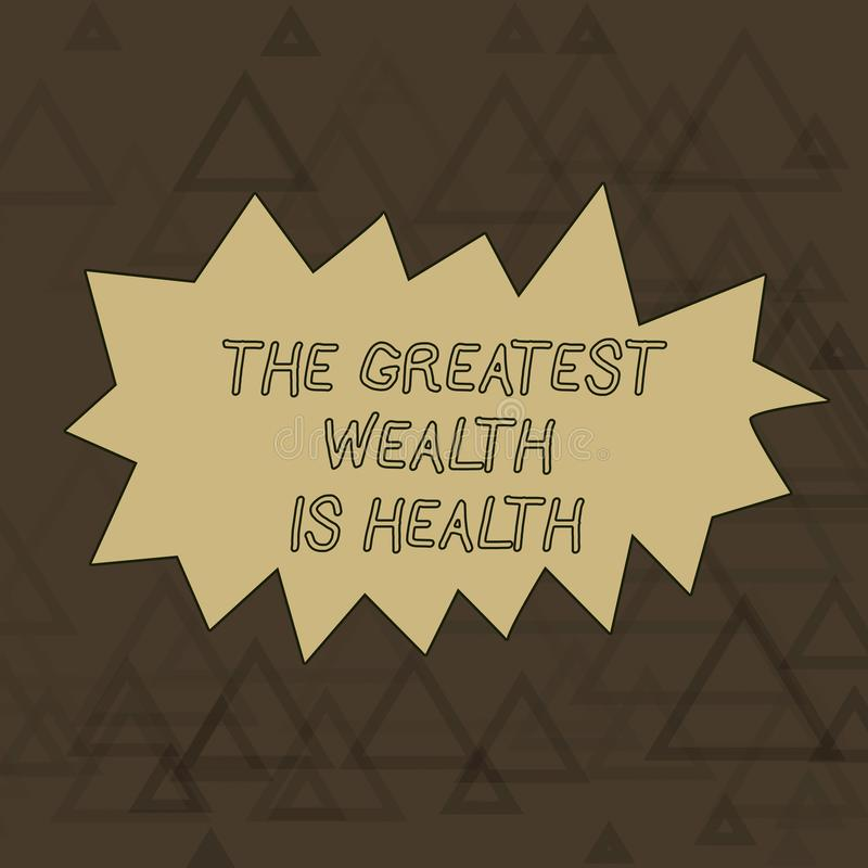 Word writing text The Greatest Wealth Is Health. Business concept for Many sacrifice their money just to be healthy. Word writing text The Greatest Wealth Is stock illustration