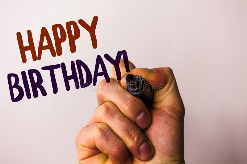 Word writing text Happy Birthday Motivational Call. Business concept for Congratulations Celebrating Anniversary Man holding pen p. Ointing idea message black stock images