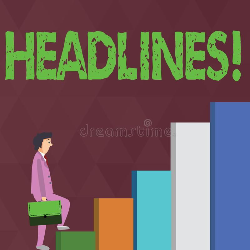 Word writing text Headlines. Business concept for Heading at the top of an article in newspaper Businessman Carrying a. Word writing text Headlines. Business royalty free illustration