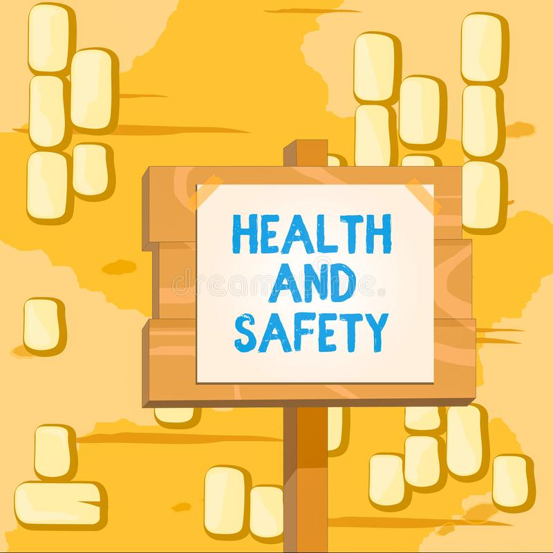 Word writing text Health And Safety. Business concept for procedures intended to prevent accident in workplace Wood. Word writing text Health And Safety royalty free illustration