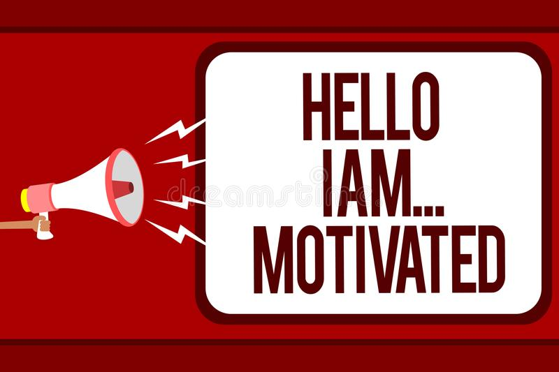 Word writing text Hello I Am... Motivated. Business concept for haivng inner sound to do more in work or life Man holding megaphon. E loudspeaker speech bubble vector illustration