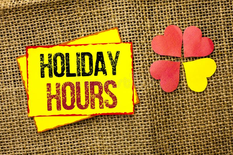 Word writing text Holiday Hours. Business concept for Celebration Time Seasonal Midnight Sales Extra-Time Opening written on. Word writing text Holiday Hours stock image