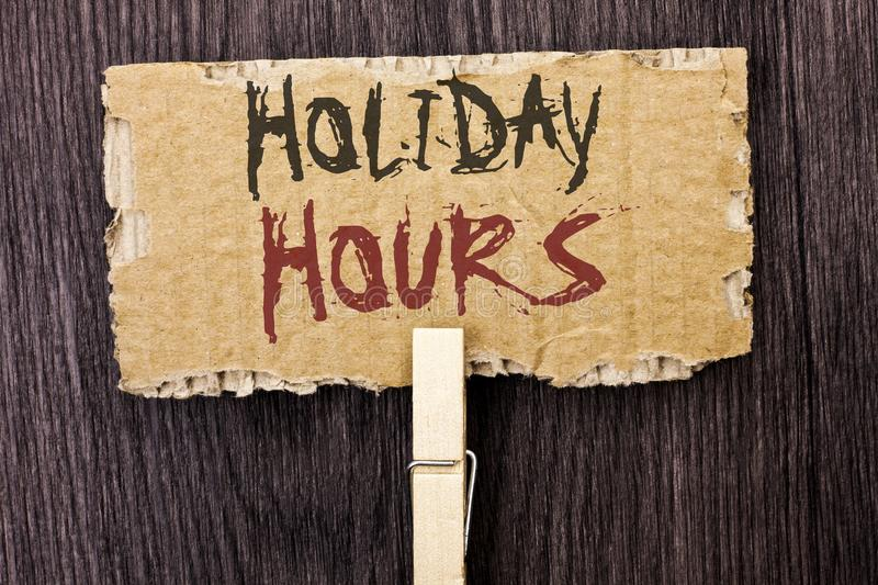 Word writing text Holiday Hours. Business concept for Celebration Time Seasonal Midnight Sales Extra-Time Opening written on Cardb. Word writing text Holiday stock photos