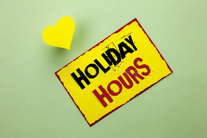Word writing text Holiday Hours. Business concept for Celebration Time Seasonal Midnight Sales Extra-Time Opening written on Yello. Word writing text Holiday royalty free stock photo