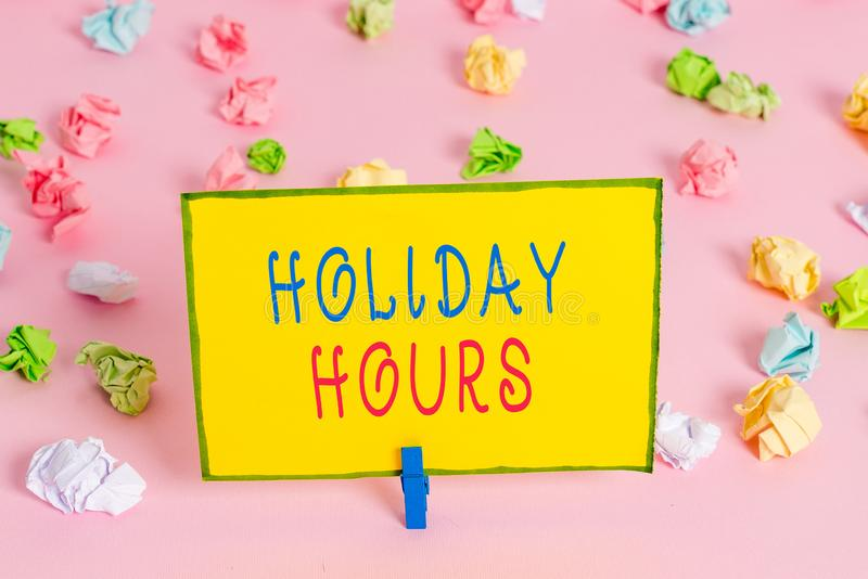 Word writing text Holiday Hours. Business concept for employee receives twice their normal pay for all hours Colored. Word writing text Holiday Hours. Business royalty free stock images