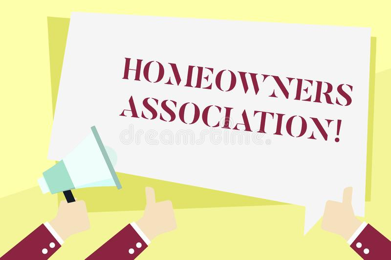 Word writing text Homeowners Association. Business concept for Organization with fee for upkeeps of Gated Community Hand. Word writing text Homeowners stock illustration