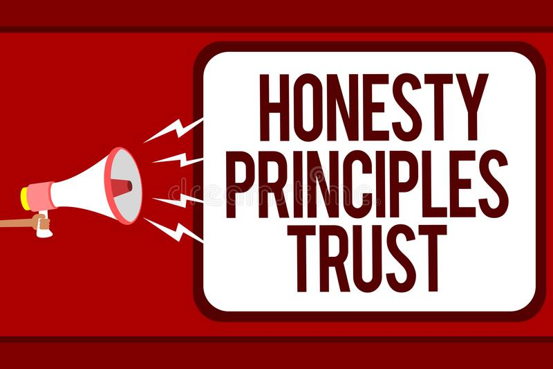 Word writing text Honesty Principles Trust. Business concept for believing someone words for granted Telling truth Man holding meg. Aphone loudspeaker speech royalty free illustration