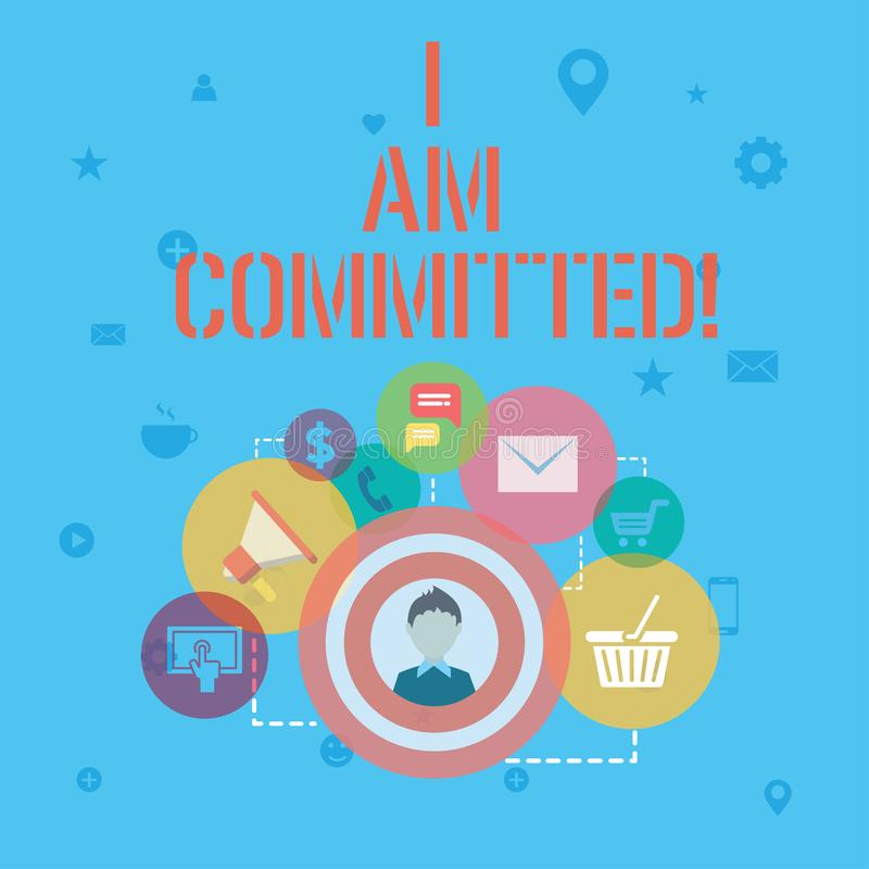 Word writing text I Am Committed. Business concept for To be engage with a cause or someone in particular Commitment. Word writing text I Am Committed. Business stock illustration