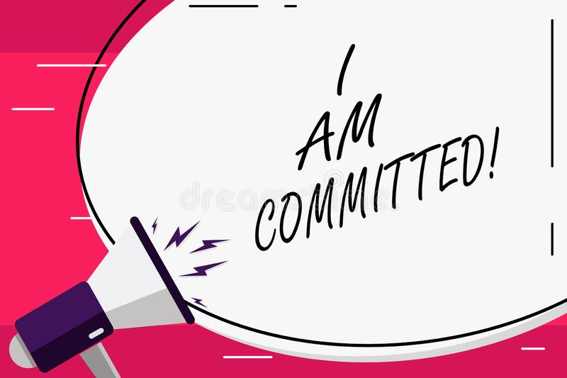 Word writing text I Am Committed. Business concept for To be engage with a cause or someone in particular Commitment. Word writing text I Am Committed. Business royalty free illustration