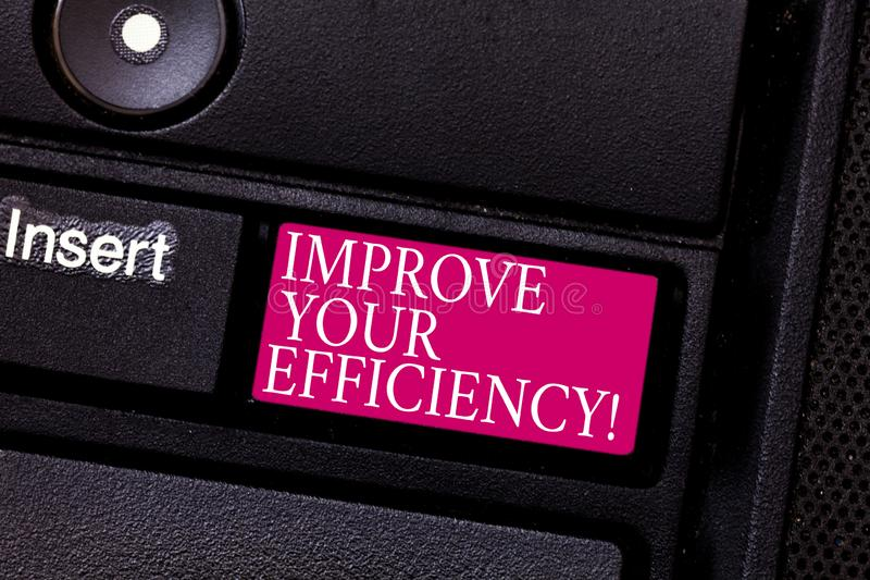 Word writing text Improve Your Efficiency. Business concept for increase productivity while still saving time Keyboard. Key Intention to create computer message stock images