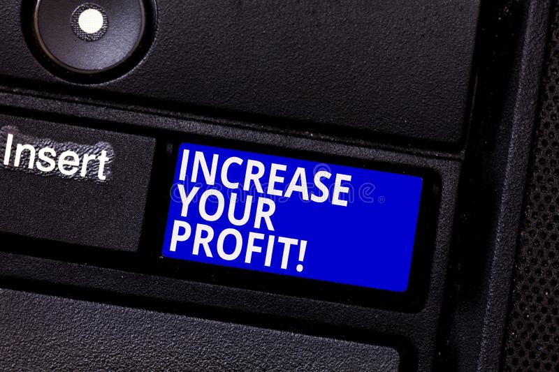 Word writing text Increase Your Profit. Business concept for Make more money Improve business profitability Keyboard key stock photo
