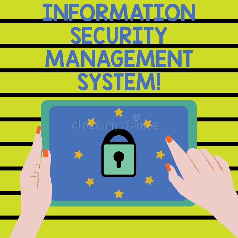 Word writing text Information Security Management System. Business concept for IT safety secure technology Female Hand vector illustration