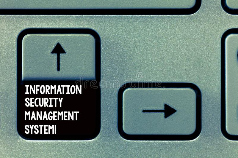 Word writing text Information Security Management System. Business concept for IT safety secure technology Keyboard key. Intention to create computer message royalty free stock image