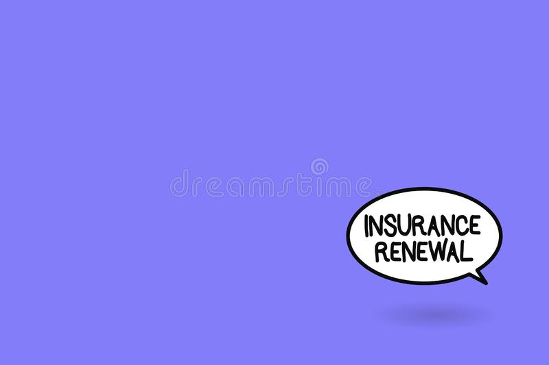 Word writing text Insurance Renewal. Business concept for Protection from financial loss Continue the agreement stock illustration