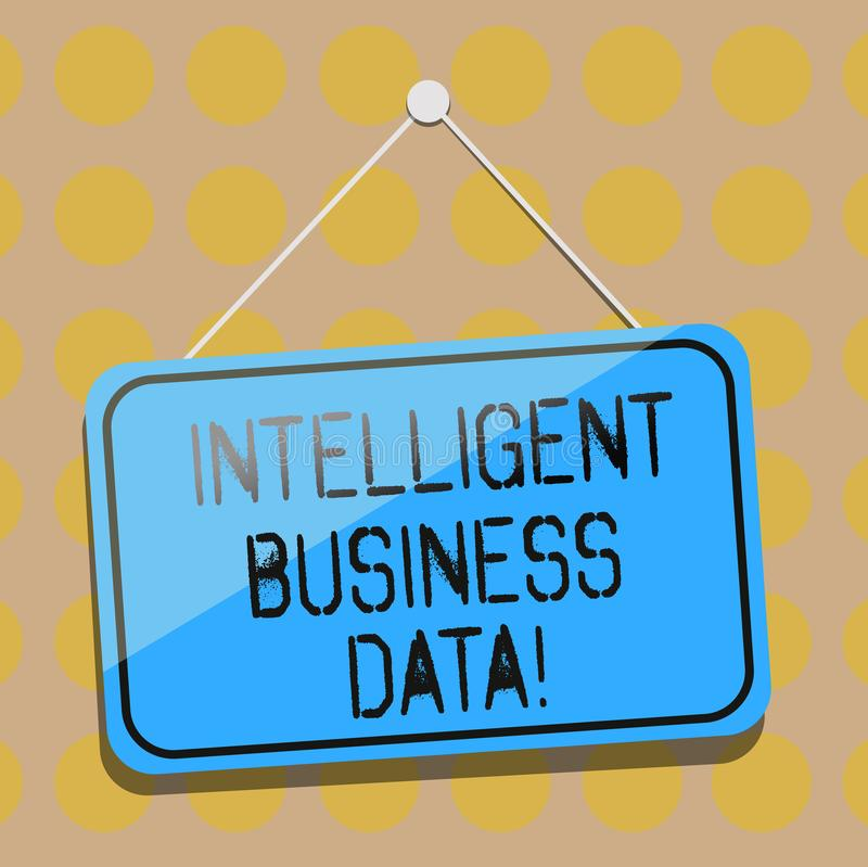 Word writing text Intelligent Business Data. Business concept for use of internal data to analyze the operations Blank Hanging. Color Door Window Signage with royalty free illustration