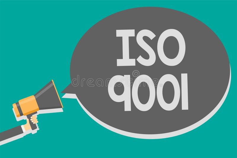 Word writing text Iso 9001. Business concept for designed help organizations to ensure meet the needs of customers Megaphone louds stock photo