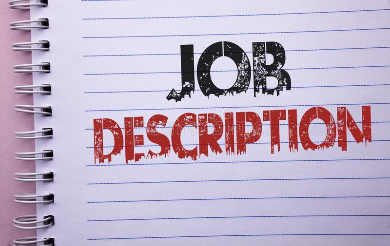 Word writing text Job Description. Business concept for Document that establishes duties requirements exprerience written on Noteb. Word writing text Job stock photography
