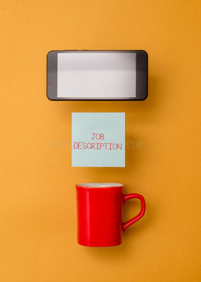 Word writing text Job Description. Business concept for a formal account of an employee s is responsibilities Coffee cup. Word writing text Job Description stock image