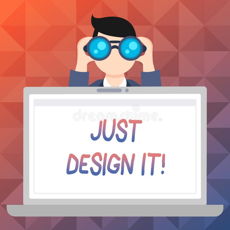 Word writing text Just Design It. Business concept for Create New Original Graphics Decorations. Word writing text Just Design It. Business photo showcasing stock illustration
