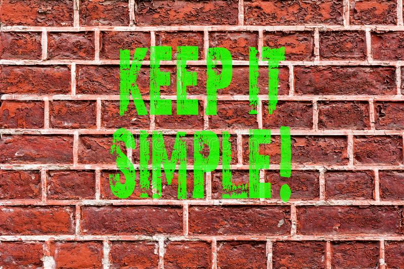 Word writing text Keep It Simple. Business concept for Simplify Things Easy Clear Concise Ideas Brick Wall art like Graffiti. Motivational call written on the vector illustration