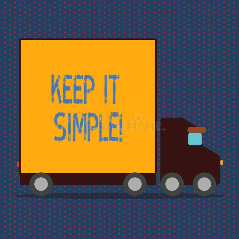 Word writing text Keep It Simple. Business concept for Simplify Things Easy Clear Concise Ideas. Word writing text Keep It Simple. Business concept for Simplify royalty free illustration