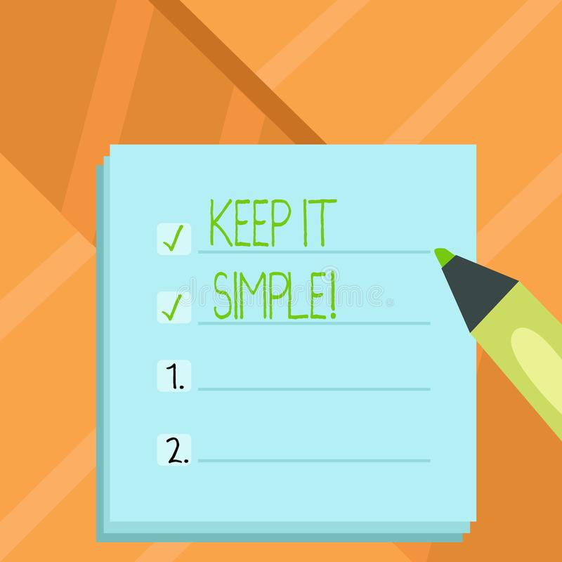 Word writing text Keep It Simple. Business concept for Simplify Things Easy Clear Concise Ideas. Word writing text Keep It Simple. Business concept for Simplify stock illustration