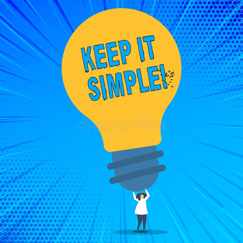 Word writing text Keep It Simple. Business concept for Simplify Things Easy Understandable Clear Concise Ideas. Word writing text Keep It Simple. Business royalty free illustration