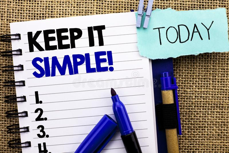 Word writing text Keep It Simple Motivational Call. Business concept for Simplify Things Easy Clear Concise Ideas written on Noteb. Word writing text Keep It stock photo