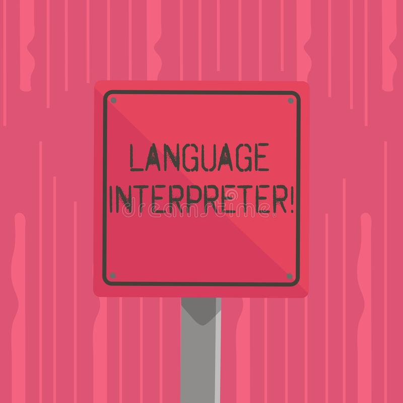 Word writing text Language Interpreter. Business concept for Convey messages between two different languages 3D Square. Word writing text Language Interpreter stock illustration